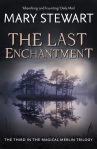The Last Enchantment1979 Never Finished Merlin Trilogy 03 Own in paper, ebook