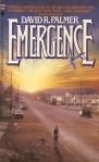 Emergence*David R. Palmers