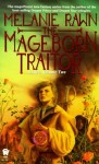 The Mageborn TraitorMelanie Rawn